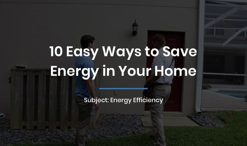 10 Easy Ways to Save Energy in Your Home