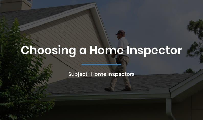 Choosing a Home Inspector