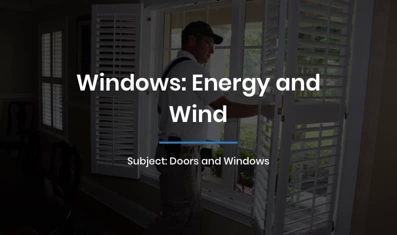 Windows: Energy and Wind