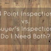 4 Point Inspection vs Buyer's Inspection (Do I Need Both?)