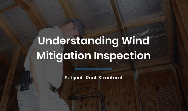 Understanding Wind Mitigation Inspection