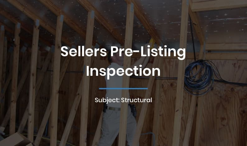 Sellers Pre-Listing Inspection