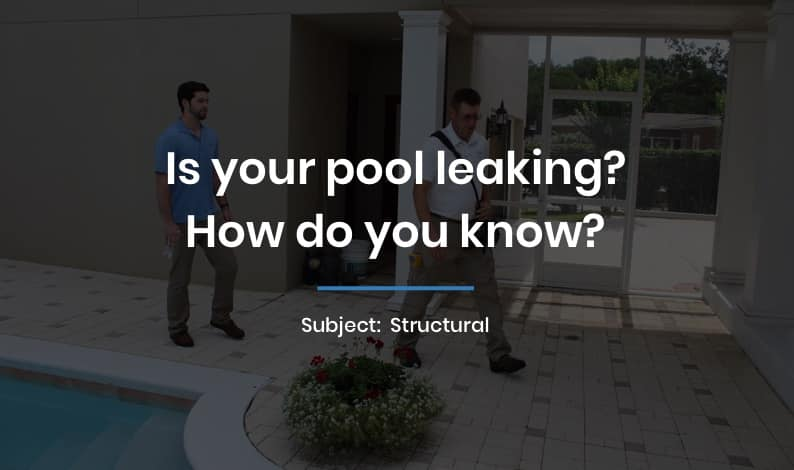 Is your pool leaking? How do you know?