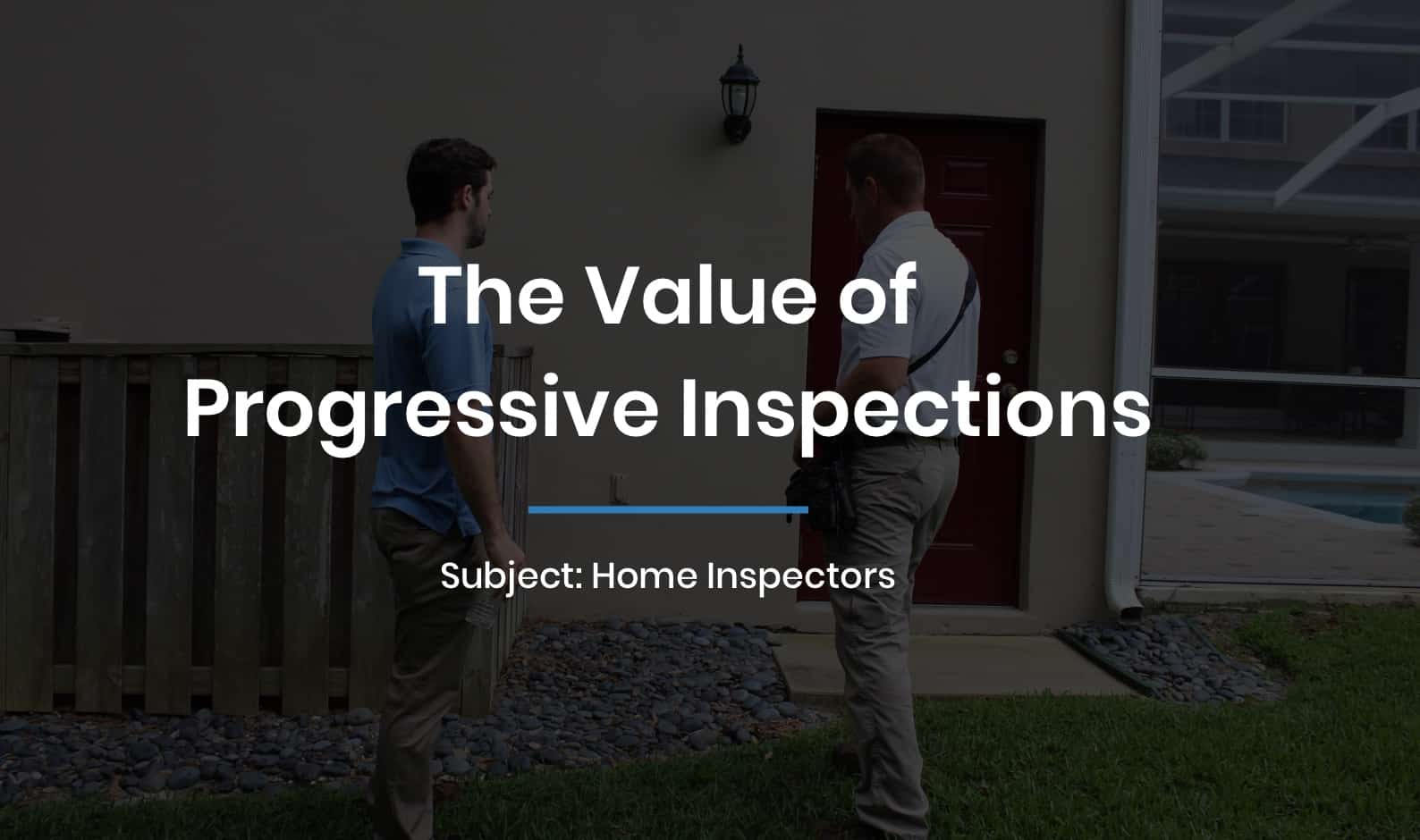 The Value of Progressive Inspections