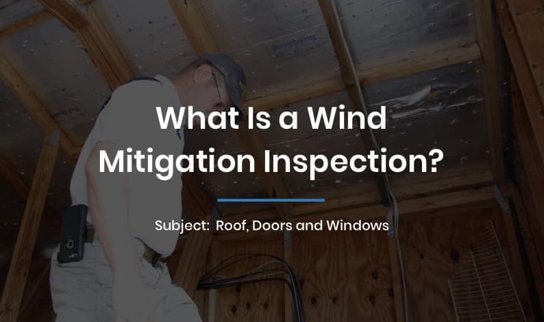What is a wind mitigation inspection?