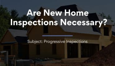Are New Home Inspections Necessary?