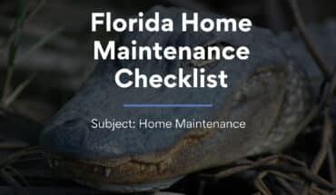 Florida Home Maintenance Checklist